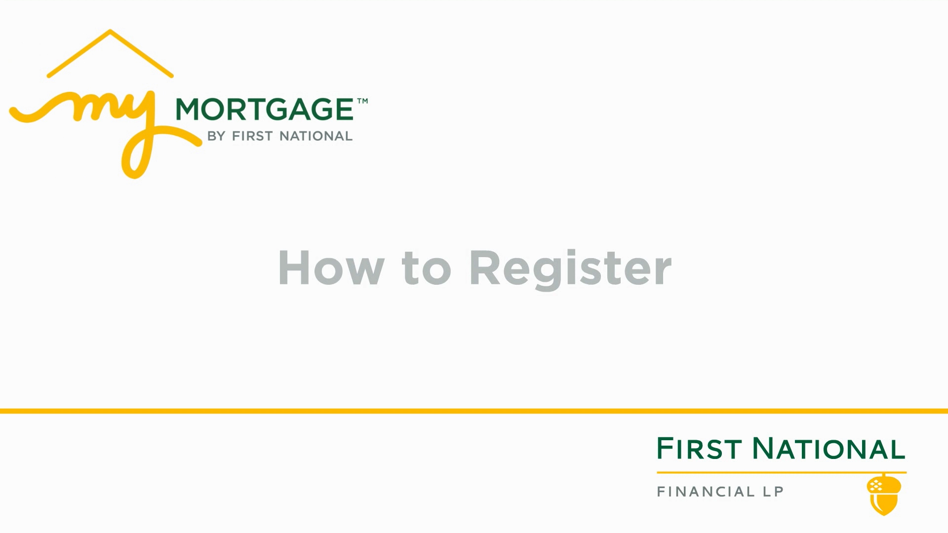 How to register for My Mortgage
