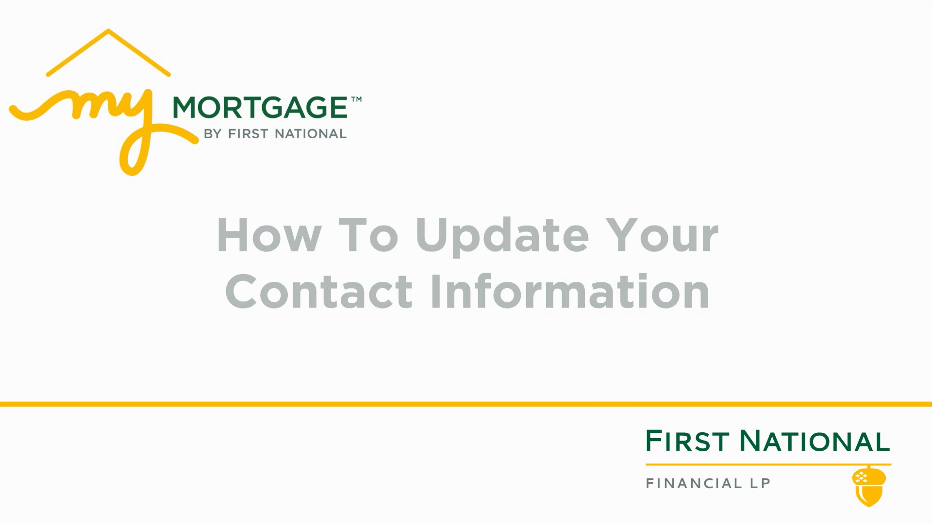 Updating your contact info on My Mortgage